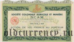 Франция, Societe Coloniale Agricole et Miniere, 100 франков