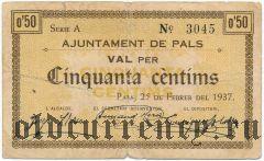 Испания, Пальс (Pals), 50 сантимов 1937 года