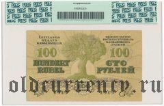 Латвия, 100 рублей 1919 года. В слабе PCGS 55