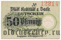 Нойштадт-ан-дер-Зале ( Neustadt a. Saale), 50 пфеннингов 1918 года