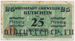 Арвайлер (Ahrweiler), 25 пфеннингов 1918 года