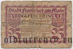 Франкфурт-на-Майне (Frankfurt am Main), 25 пфеннингов 1919 года. Вар. 2