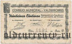 Испания, Вальдерробрес (Valderrobres), 25 сантимов